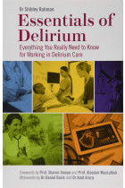 Купити - Книжки - Essentials of Delirium. Everything You Really Need to Know for Working in Delirium Care