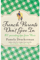 Купити - Книжки - French Parents Don't Give In