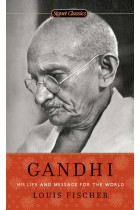 Купить - Книги - Gandhi. His Life and Message for the World