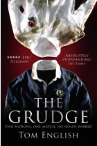 Купити - Книжки - The Grudge. Two Nations, One Match, No Holds Barred