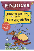Купити - Книжки - Creative Writing with Fantastic Mr Fox. How to Write a Marvellous Plot