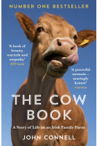 Купити - Книжки - The Cow Book: A Story of Life on an Irish Family Farm