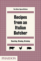 Купить - Книги - Recipes from an Italian Butcher