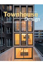 Купить - Книги - Townhouse Design. Layered Urban Living