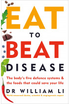 Купити - Книжки - Eat to Beat Disease: The Body's Five Defence Systems and the Foods that Could Save Your Life