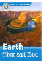 Купити - Книжки - Oxford Read and Discover: Level 6: Earth Then and Now