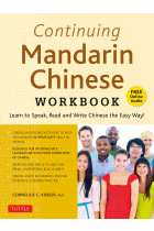 Купити - Книжки - Continuing Mandarin Chinese Workbook. Learn to Speak, Read and Write Chinese the Easy Way!