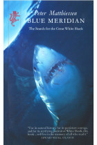 Купити - Книжки - Blue Meridian:Search for the Great White Shark