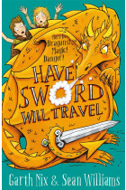Have Sword, Will Travel. Magic, Dragons and Knights