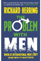 Купити - Книжки - The Problem with Men. When is it International Men's Day? (and why it matters)