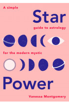 Купить - Книги - Star Power: A Simple Guide to Astrology for the Modern Mystic