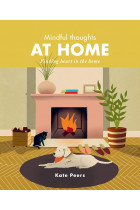 Купити - Книжки - Mindful Thoughts at Home. Finding heart in the home