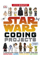 Купити - Книжки - Star Wars. Coding Projects. A Step-by-Step Visual Guide to Coding Your Own Animations, Games, Simulations and More!