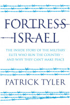 Купити - Книжки - Fortress Israel. The inside story of the military elite who run the country - and why they can't make peace