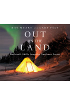 Купити - Книжки - Out on the Land: Bushcraft Skills from the Northern Forest