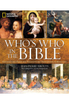 Купить - Книги - Who's Who in the Bible: Unforgettable People and Timeless Stories from Genesis to Revelation