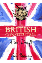 Купити - Книжки - The British Constitution. First Draft