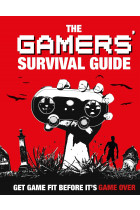 Купить - Книги - The Gamers' Survival Guide. Get Game Fit Before It's Game Over