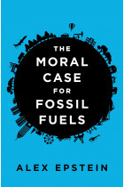 Купити - Книжки - The Moral Case for Fossil Fuels