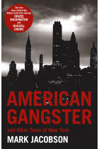 Купити - Книжки - American Gangster. And Other Tales of New York