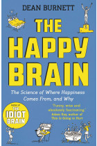 Купить - Книги - The Happy Brain. The Science of Where Happiness Comes From, and Why