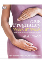 Купить - Книги - Your Pregnancy Week By Week. What to Expect from Conception to Birth