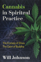 Купити - Книжки -  Cannabis in Spiritual Practice: The Ecstasy of Shiva, the Calm of Buddha