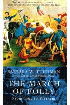 Купити - Книжки - The March Of Folly. From Troy to Vietnam