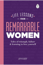 Купити - Книжки - Life Lessons from Remarkable Women. Tales of Triumph, Failure and Learning to Love Yourself