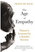 Купить - Книги - The Age of Empathy. Nature's Lessons for a Kinder Society