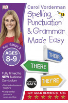 Купити - Книжки - Spelling, Punctuation and Grammar Made Easy Ages 8-9 Key Stage 2