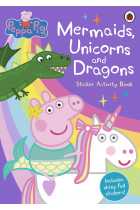 Купити - Книжки - Mermaids, Unicorns and Dragons. Peppa Pig