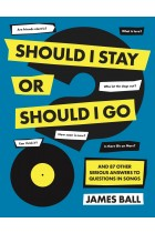 Купить - Книги - Should I Stay Or Should I Go? And 87 Other Serious Answers to Questions in Songs