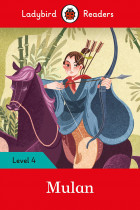 Купити - Книжки - Mulan. Ladybird Readers Level 4