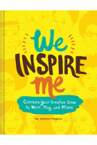 Купити - Книжки - We Inspire Me. Cultivate Your Creative Crew to Work, Play, and Make