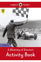 Купити - Книжки - A History of Ferrari Activity Book. Ladybird Readers Level 3