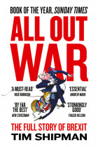 Купить - Книги - All Out War. The Full Story of How Brexit Sank Britain's Political Class