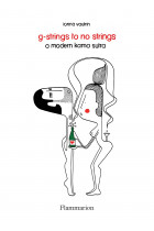 Купить - Книги - G-Strings to No Strings. A Modern Kama Sutra