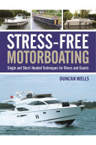 Купити - Книжки - Stress-Free Motorboating: Single and Short-Handed Techniques