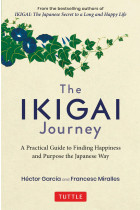 Купити - Книжки - Ikigai Journey. A Practical Guide to Finding Happiness and Purpose the Japanese Way