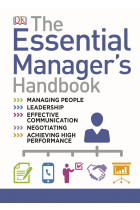 Купить - Книги - The Essential Managers Handbook. The Ultimate Visual Guide to Successful Management