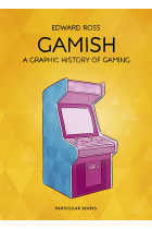 Купити - Книжки - Gamish. A Graphic History of Gaming