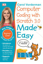 Купити - Книжки - Computer Coding with Scratch 3.0 Made Easy. Key Stage 2. Beginner Level