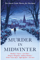 Купити - Книжки - Murder in Midwinter. Ten Classic Crime Stories for Christmas
