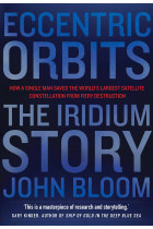 Купити - Книжки - Eccentric Orbits. The Iridium Story