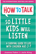 Купити - Книжки - How To Talk So Little Kids Will Listen. A Survival Guide to Life with Children Ages 2-7