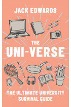 Купити - Книжки - The Ultimate University Survival Guide : The Uni-Verse