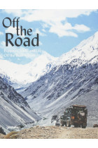 Купити - Книжки - Off the Road. Explorers, Vans, and Life Off the Beaten Track
