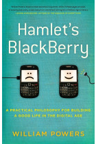 Купити - Книжки - Hamlet's BlackBerry. A practical philosophy for building a good life in the digital age