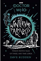 Купити - Книжки - The Wintertime Paradox. Festive stories from the World of Doctor Who